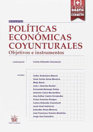 POLÍTICAS ECONÓMICAS COYUNTURALES OBJETIVOS E INSTRUMENTOS