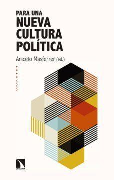PARA UNA NUEVA CULTURA POLÍTICA