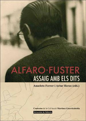 ALFARO-FUSTER. ASSAIG AMB ELS DITS.