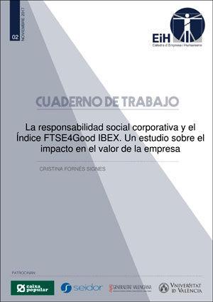 LA RESPONSABILIDAD SOCIAL CORPORATIVA Y EL ÍNDICE FTSE4GOOD IBEX. UN ESTUDIO SOB