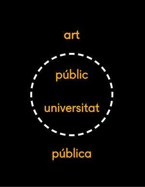 XX MOSTRA ART PÚBLIC / UNIVERSITAT PÚBLICA 2017