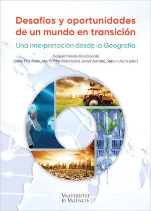 DESAFÍOS Y OPORTUNIDADES DE UN MUNDO EN TRANSICIÓN.
