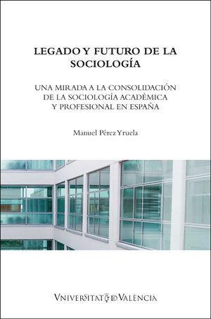 LEGADO Y FUTURO DE LA SOCIOLOGÍA