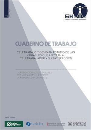 TELETRABAJO Y COVID-19: ESTUDIO DE LAS VARIABLES QUE AFECTAN AL TELETRABAJADOR Y