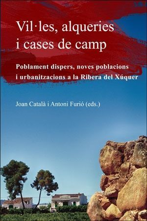 VIL·LES, ALQUERIES I CASES DE CAMP