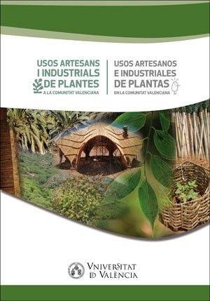 USOS ARTESANS I INDUSTRIALS DE PLANTES A LA COMUNITAT VALENCIANA / USOS ARTESANO