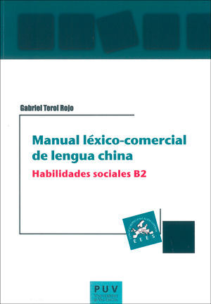 MANUAL LÉXICO-COMERCIAL DE LENGUA CHINA. HABILIDADES SOCIALES B2