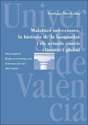 MALALTIES INFECCIOSES, LA HISTÒRIA DE LA HUMANITAT I ELS ACTUALS CANVIS CLIMÀTIC