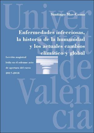 ENFERMEDADES INFECCIOSAS, LA HISTORIA DE LA HUMANIDAD Y LOS ACTUALES CAMBIOS CLI