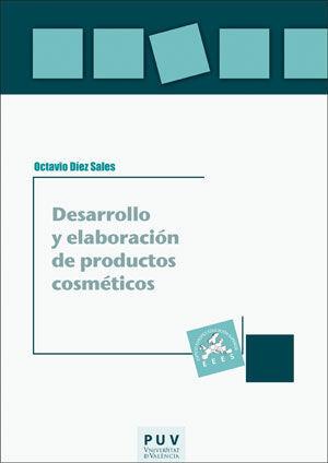 DESARROLLO Y ELABORACIÓN DE PRODUCTOS COSMÉTICOS
