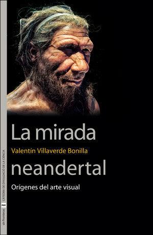 LA MIRADA NEANDERTAL