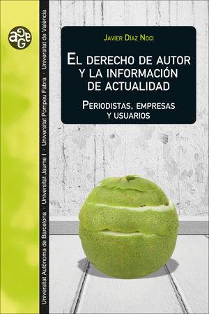 EL DERECHO DE AUTOR Y LA INFORMACIÓN DE ACTUALIDAD