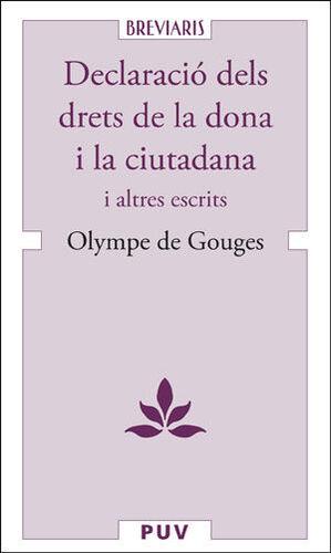 DECLARACIÓ DELS DRETS DE LA DONA I LA CIUTADANA