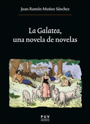 LA GALATEA, UNA NOVELA DE NOVELAS