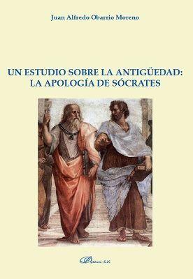 UN ESTUDIO SOBRE LA ANTIGÜEDAD: LA APOLOGÍA DE SÓCRATES