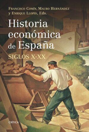 HISTORIA ECONÓMICA DE ESPAÑA, SIGLOS X-XX