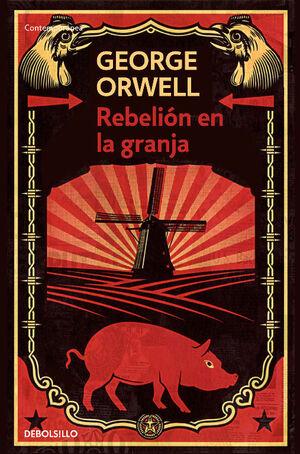 REBELIÓN EN LA GRANJA (EDICIÓN DEFINITIVA. THE ORWELL FOUNDATION)