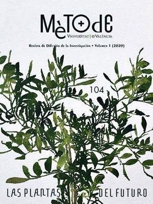MÈTODE, 104 - LAS PLANTAS DEL FUTURO